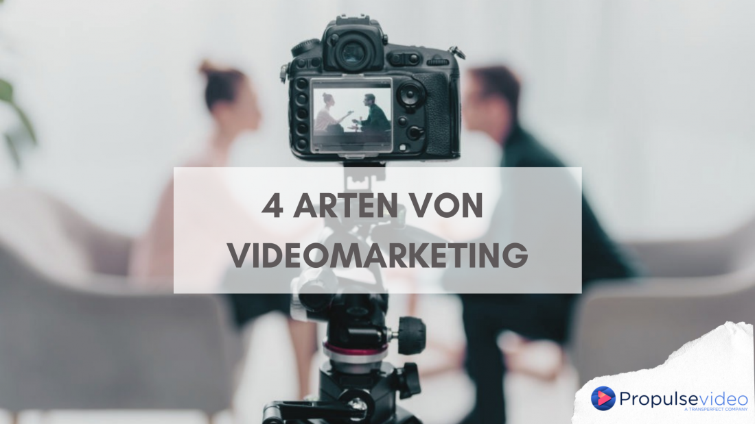 4 Arten von Videomarketing
